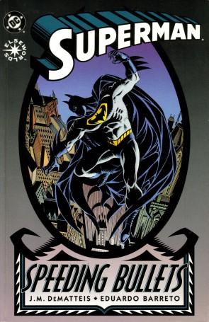 Superman - Speeding Bullets (1993)cover